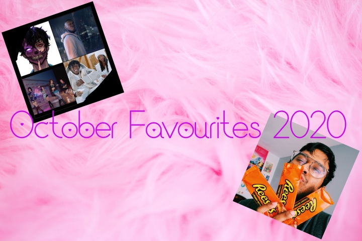 October Favourites 2020